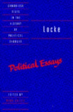 Locke-Political-Essays-Cambridge-Texts-in-the-History-of-Political-Thought-0521478618