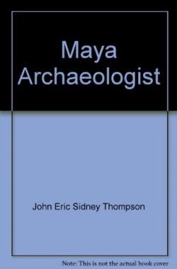 Maya-Archaeologist-B000YBGJ2I