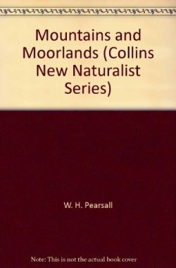 Mountains-and-Moorlands-Collins-New-Naturalist-Series-0002131439
