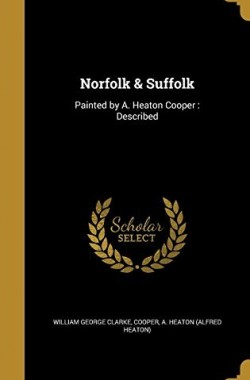 Norfolk-Suffolk-Painted-by-A-Heaton-Cooper-Described-1371627053