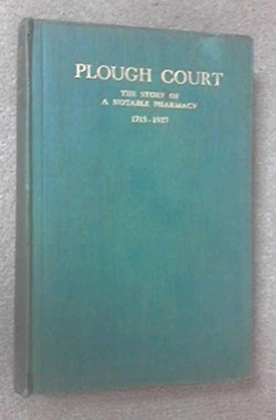 PLOUGH-COURT-THE-STORY-OF-A-NOTABLE-PHARMACY-1715-1927-B0014B3NG2