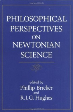 Philosophical-Perspectives-on-Newtonian-Science-Studies-from-the-Johns-Hopkins-Center-for-the-History-amp-Philosophy-B010WHXH3M