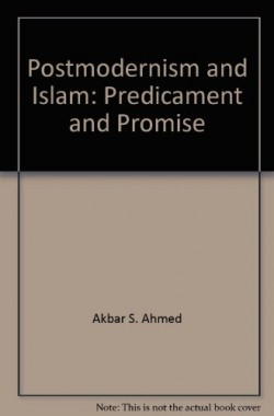Postmodernism-And-Islam-Predicament-And-Promise-0140233415