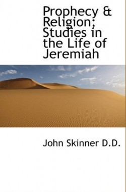 Prophecy-Religion-Studies-in-the-Life-of-Jeremiah-1117138925