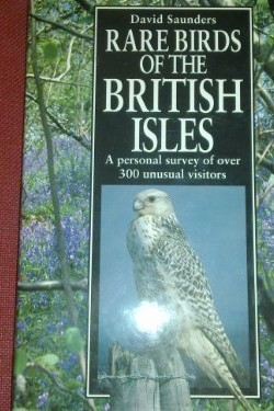 Rare-Birds-of-the-British-Isles-A-Personal-Survey-of-Over-300-Unusual-Visitors-1852602872
