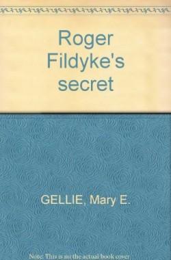Roger-Fildykes-secret-B001H37RAK
