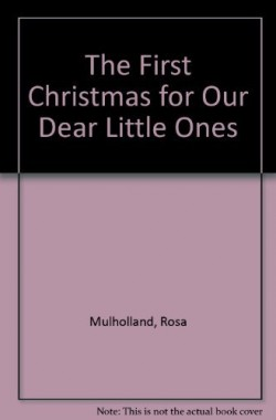 The-First-Christmas-for-Our-Dear-Little-Ones-B0014C252E