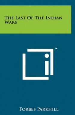 The-Last-of-the-Indian-Wars-1258013746
