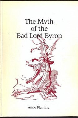 The-Myth-of-the-Bad-Lord-Byron-0951301020