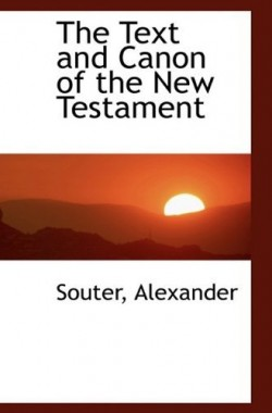 The-Text-and-Canon-of-the-New-Testament-111037741X
