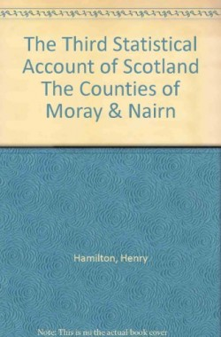 The-Third-Statistical-Account-of-Scotland-The-Counties-of-Moray-Nairn-B004N6KMTQ