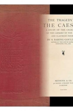 The-Tragedy-of-the-Caesars-a-Study-of-the-Characters-of-the-Caesars-of-the-Julian-and-Claudian-Houses-B000L975F8