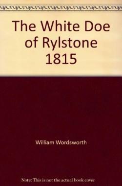 The-White-Doe-of-Rylstone-1815-B001B1X08G