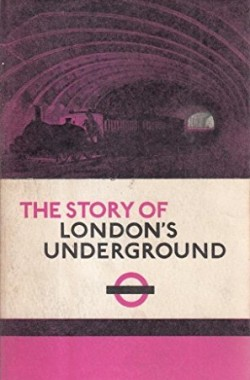 The-story-of-Londons-Underground-B0000CLVHJ
