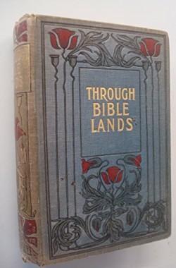 Through-Bible-Lands-B00N2SNA18