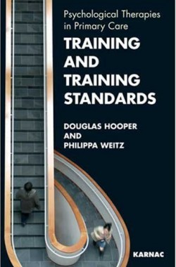 Training-and-Training-Standards-Psychological-Therapies-in-Primary-Care-1855754916