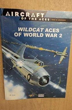 Wildcat-Aces-of-World-War-2-Aircraft-of-The-Aces-Men-Legends-12-8483723247