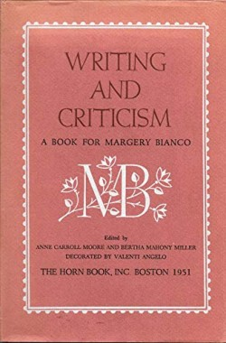 Writing-and-Criticism-a-Book-Fr-Margery-Bianco-B000OC4CLM